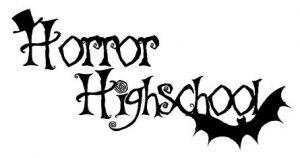 Horror Highschool September 2018