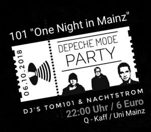 """101 """"One Night in Mainz"""" Depeche Mode Party - since 2003"""