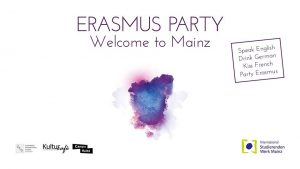 ★ Erasmus Party - Welcome to Mainz ★