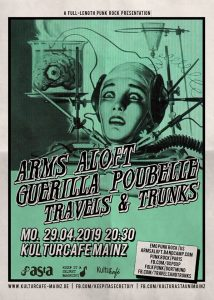 Arms Aloft / Guerilla Poubelle / Travels & Trunks • Kulturcafe
