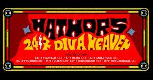 Hathors / 24/7 Diva Heaven • Kulturcafe Mainz