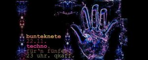 BunteKnete - Techno für`n Fünfer - QKaff