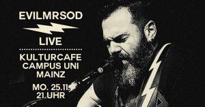 EvilMrSod • Kulturcafe Mainz